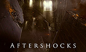 Behind the Scenes of AFTERSHOCKS